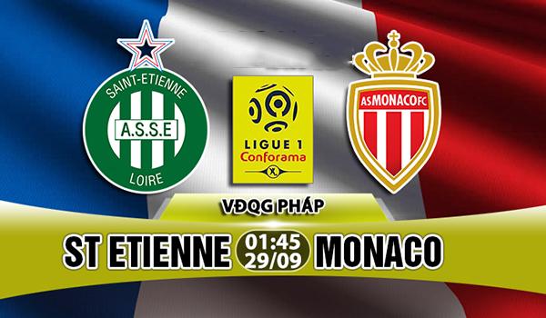 Nhận định St Etienne vs Monaco 01h45, 29/09 VĐQG Pháp