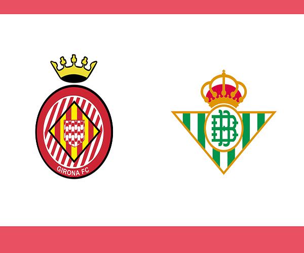 Link sopcast Girona vs Real Betis, 03h00 ngày 28/09
